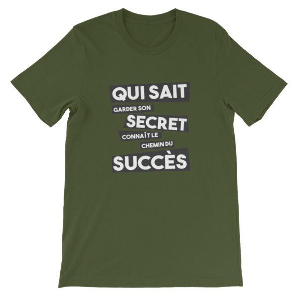 T-shirt vert militaire Qui sait garder son secret connaît le chemin du succès
