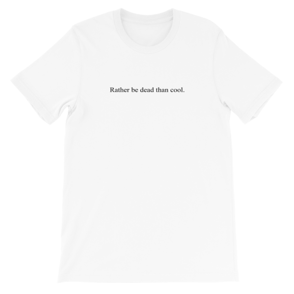 "T-shirt citation Kurt COBAIN ""Rather be dead than cool"""