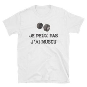 T-shirt Je peux pas j'ai muscu - Homme / Femme