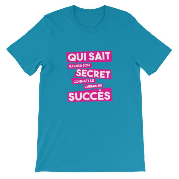 T-shirt bleu turquoise Qui sait garder son secret connaît le chemin du succès