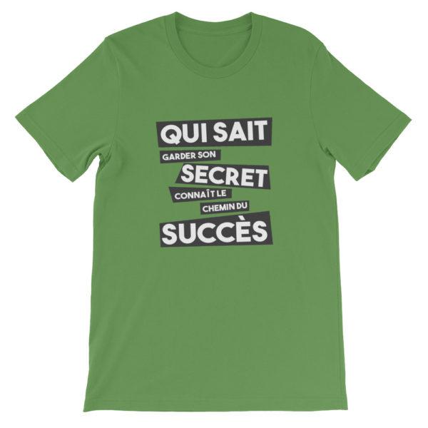 T-shirt vert Qui sait garder son secret connaît le chemin du succès