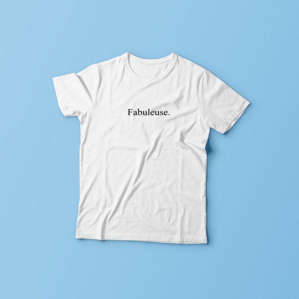 T-shirt Fabuleuse pour femme