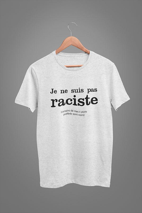 T-shirt gris JE NE SUIS PAS RACISTE