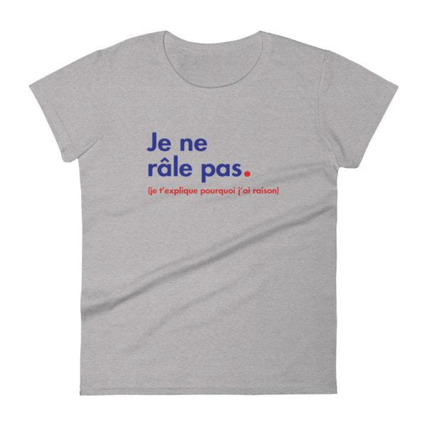 T-Shirt Je ne râle pas gris chiné